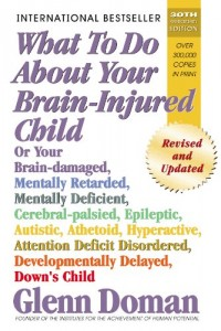 What To Do About Your Brain-Injured Child